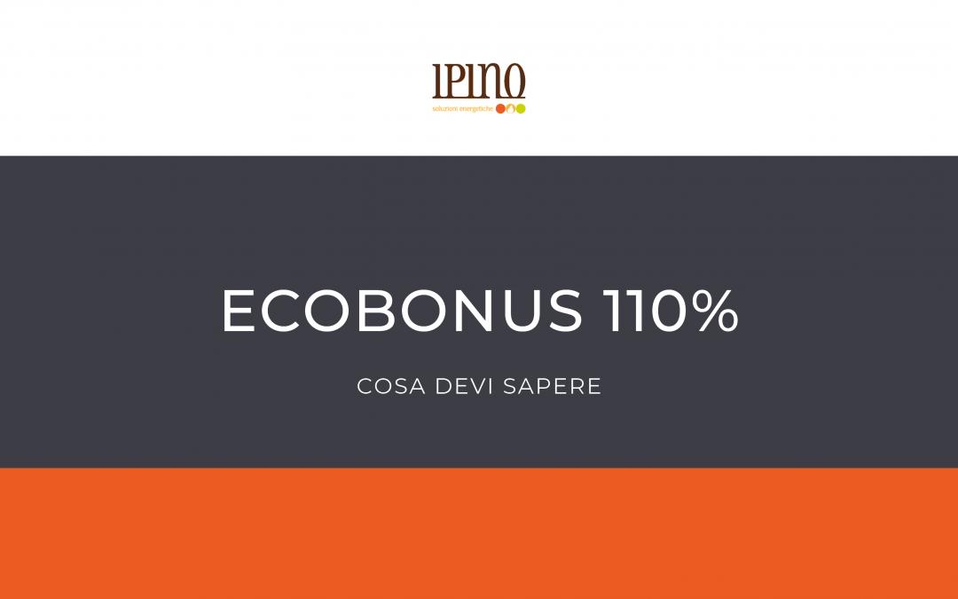 LA IPINO VI PORTA ALLA SCOPERTA DEL SUPER ECOBONUS 110%